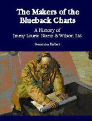 The Makers of the Blueback Charts by Susanna Fisher