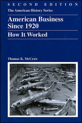 American Business Since 1920 by Thomas K. McCraw