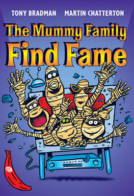 The Mummy Family Find Fame by Tony Bradman image