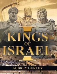 Kings of Israel by Aubrey Gurley