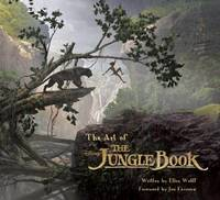 Art of The Jungle Book by Ellen Wolff