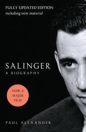 Salinger by Paul Alexander