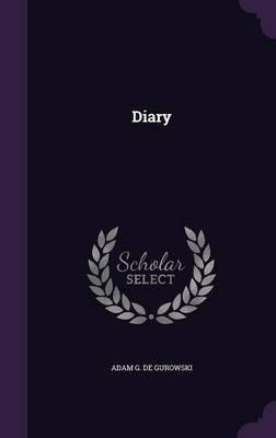Diary by Adam G De Gurowski image