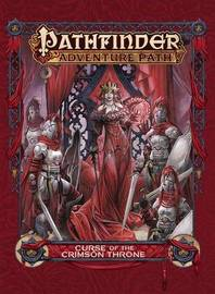Pathfinder Adventure Path: Curse of the Crimson Throne by James Jacobs