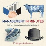 Management in Minutes by Philippa Anderson