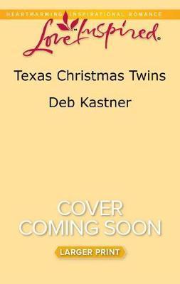 Texas Christmas Twins by Deb Kastner