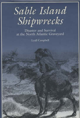 Sable Island Shipwrecks by Lyall Campbell