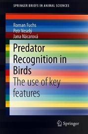 Predator Recognition in Birds by Roman Fuchs