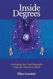 Inside Degrees by Ellias Lonsdale