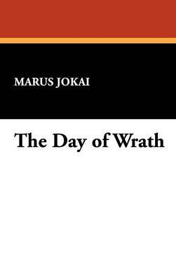 The Day of Wrath by Marus Jokai