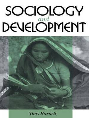 Sociology and Development by Tony Barnett