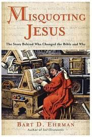 Misquoting Jesus by Bart D Ehrman image