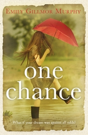 One Chance by Emily Gillmor Murphy
