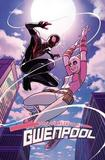 Gwenpool, The Unbelievable Vol. 2 by Christopher Hastings