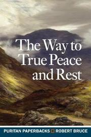 The Way to True Peace and Rest by Robert Bruce image