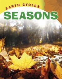 Earth Cycles: Seasons by Sally Morgan