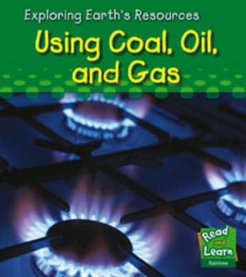 Using coal, oil, and gas by Sharon Katz Cooper image