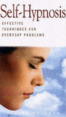 Self-hypnosis: Effective Techniques for Everyday Problems by Elaine Sheehan image