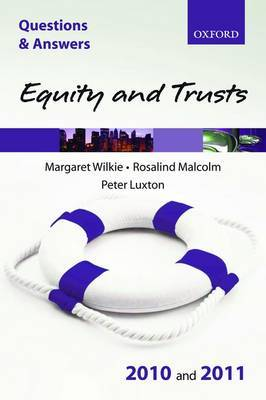 Q&A Equity and Trusts: 2010/2011 by Margaret Wilkie