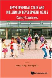 Developmental State And Millennium Development Goals: Country Experiences