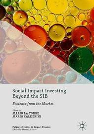 Social Impact Investing Beyond the SIB