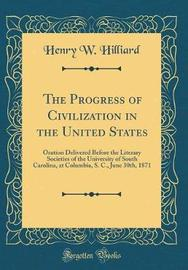 The Progress of Civilization in the United States by Henry W Hilliard image