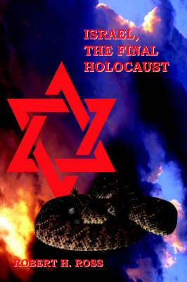 Israel, The Final Holocaust by Robert H. Ross image