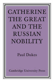 Catherine the Great and the Russian Nobilty by Paul Dukes image