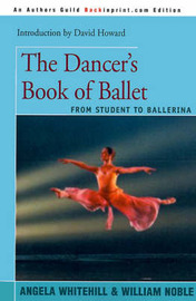 The Dancer's Book of Ballet by Angela Whitehill image