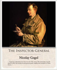 The Inspector-General by Nikolai Vasilevich Gogol
