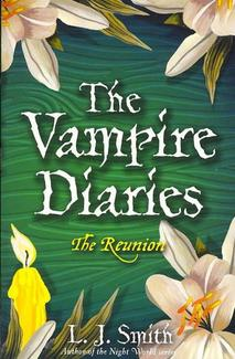 The Reunion (Vampire Diaries) by L.J. Smith image