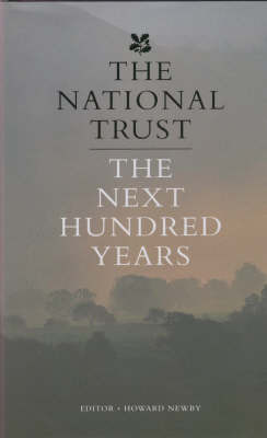 The National Trust: The Next Hundred Years