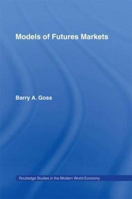 Models of Futures Markets