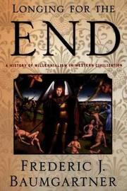 Longing For The End by Frederic J. Baumgartner image