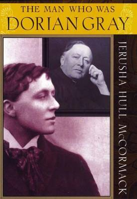The Man Who Was Dorian Gray by Jerusha Hull McCormack