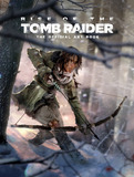 Rise of the Tomb Raider, The Official Art Book by Andy McVittie