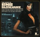 The Legacy of RNB Slow Jamz by Various Artists