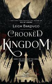 Crooked Kingdom by Leigh Bardugo image