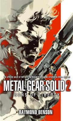 Metal Gear Solid: Bk. 2: Sons of Liberty by Raymond Benson image