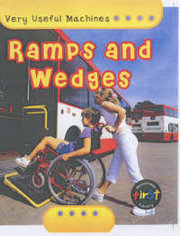 Very Useful Machines: Ramps And Wedges Paperback image