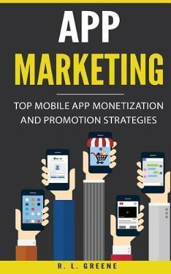 App Marketing by R L Greene