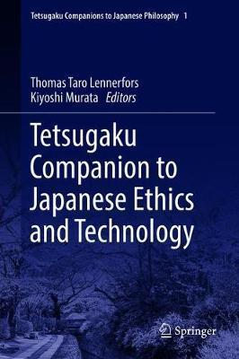 Tetsugaku Companion to Japanese Ethics and Technology
