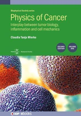 Physics of Cancer: Second edition, volume 1 by Claudia Mierke