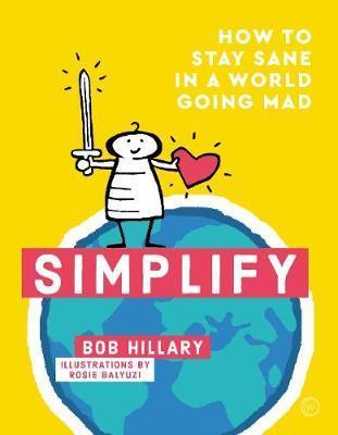 Simplify by Bob Hillary