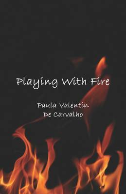 Playing with Fire by Paula Valentin De Carvalho image