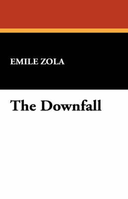 The Downfall by Emile Zola image