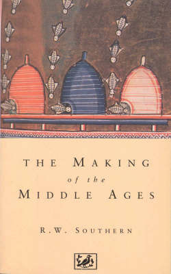 The Making of the Middle Ages by R.W. Southern image