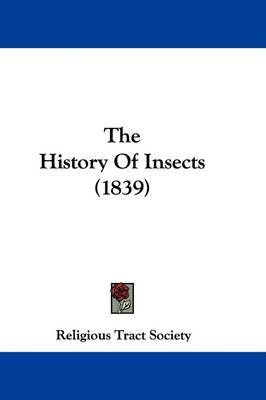 The History Of Insects (1839) by Religious Tract Society image