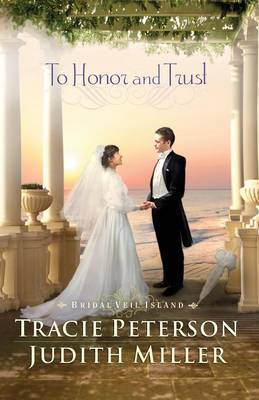 To Honor and Trust by Tracie Peterson image
