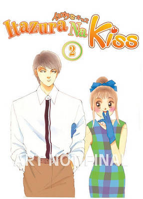 Itazura Na Kiss: v. 2 by Kaoru Tada